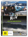 Hunger For The Wild - Series 3 DVD