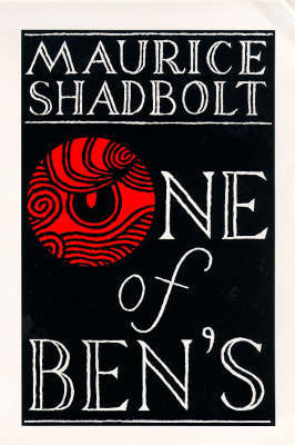 One of Ben's by Maurice Shadbolt