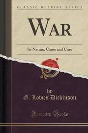 War by G.Lowes Dickinson