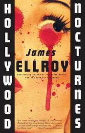 Hollywood Nocturnes by James Ellroy image