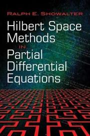 Hilbert Space Methods in Partial Differential Equations by Ralph E Showalter