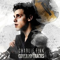 Cover My Tracks by Charlie Fink