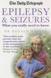 Epilepsy and Seizures by Donald Weaver image