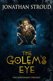 The Golem's Eye (Bartimaeus #2) by Jonathan Stroud