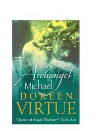 The Miracles of Archangel Michael by Doreen Virtue image