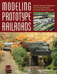 Modeling Prototype Railways by Robert Schleicher image