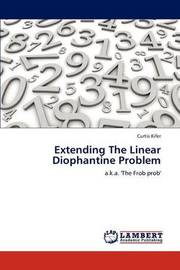Extending the Linear Diophantine Problem by Kifer Curtis