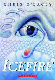 Icefire (Last Dragon Chronicles #2) (US Ed.) by Chris D'Lacey