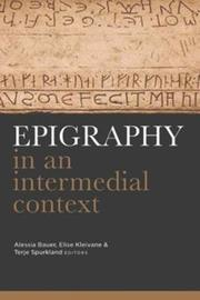 Epigraphy in an intermedial context