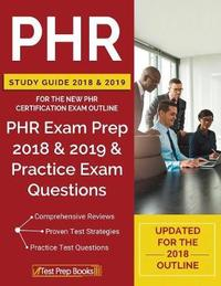Phr Study Guide 2018 & 2019 for the New Phr Certification Exam Outline by Phr Certification Prep Team image