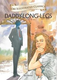 Om Illustrated Classics Daddy Long Legs by Jean Webster