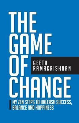 The Game of Change by Geeta Ramakrishnan image