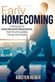 Early Homecoming by Kristen Reber image