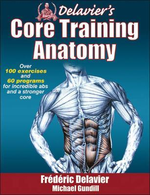 Delavier's Core Training Anatomy by Frederic Delavier image