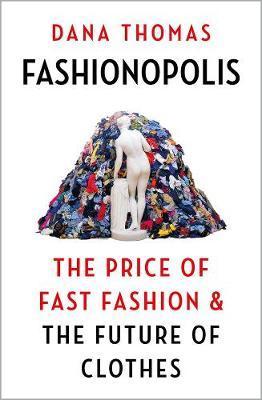 Fashionopolis by Dana Thomas
