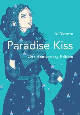 Paradise Kiss: 20th Anniversary Edition by Ai Yazawa