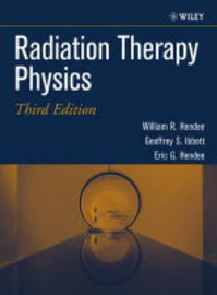 Radiation Therapy Physics by William R. Hendee image
