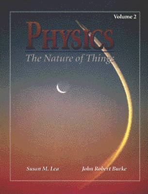 Physics: The Nature of Things: v. 2 by Susan Lea image