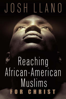 Reaching African-American Muslims for Christ by Josh Llano image