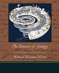 The Elements of Geology by William Harmon Norton image