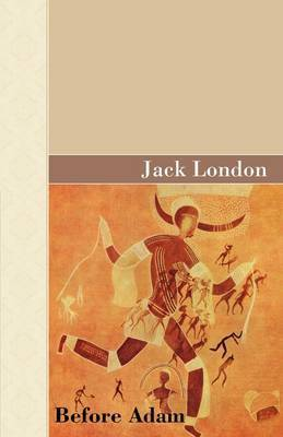 Before Adam by Jack London