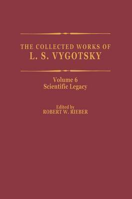 The The Collected Works of L.S. Vygotsky: v.6 by L.S. Vygotskii