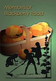 Memoirs of Blackberry Road by ED STARKEY image