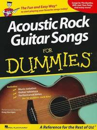 Acoustic Rock Guitar Songs for Dummies by Greg Herriges
