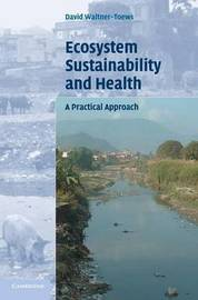 Ecosystem Sustainability and Health by David Waltner-Toews image