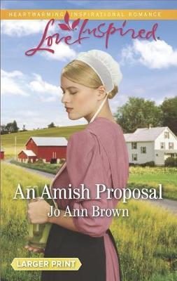An Amish Proposal by Jo Ann Brown