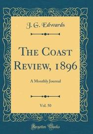 The Coast Review, 1896, Vol. 50 by J.G. Edwards image