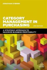 Category Management in Purchasing by Jonathan O'Brien