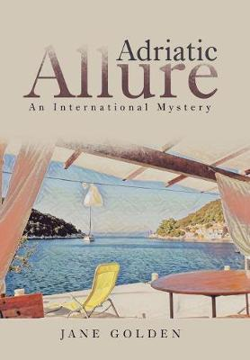 Adriatic Allure by Jane Golden