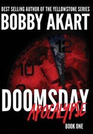 Doomsday Apocalypse by Bobby Akart