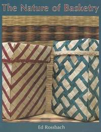 The Nature of Basketry by Ed Rossbach