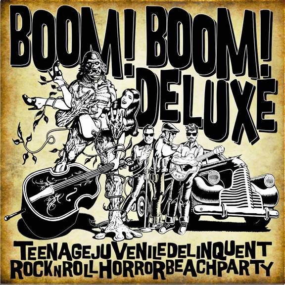 TeenageJuvenileDelinquentRocknRollHorrorBeachParty! by Boom! Boom! Deluxe!