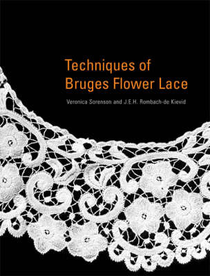 The Technique of Bruges Flower Lace by Veronica Sorenson image