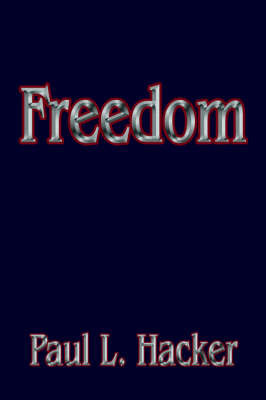 Freedom by Paul L. Hacker image