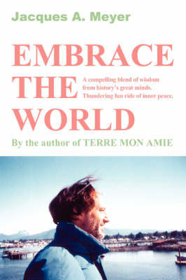 Embrace the World by Jacques A Meyer image