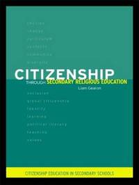 Citizenship Through Secondary Religious Education by Liam Gearon image
