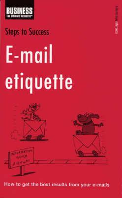 Steps to Success E-mail Etiquette