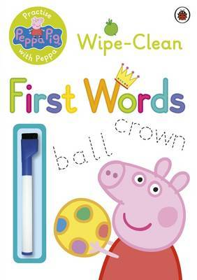 Peppa Pig: Practise with Peppa: Wipe-Clean First Words by Peppa Pig image