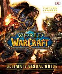 World of Warcraft: Ultimate Visual Guide by DK