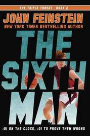 The Sixth Man (The Triple Threat, 2) by John Feinstein image