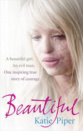 Beautiful by Katie Piper