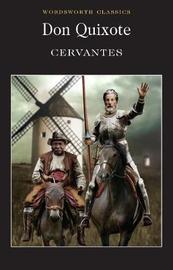 Don Quixote by Miguel Cervantes
