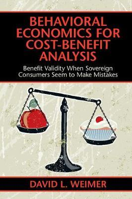 Behavioral Economics for Cost-Benefit Analysis by David L. Weimer image
