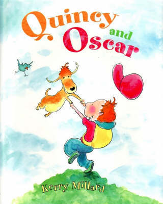 Quincy and Oscar by Kerry Millard