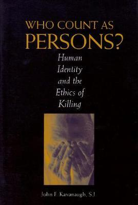 Who Count as Persons? by John F. Kavanaugh image