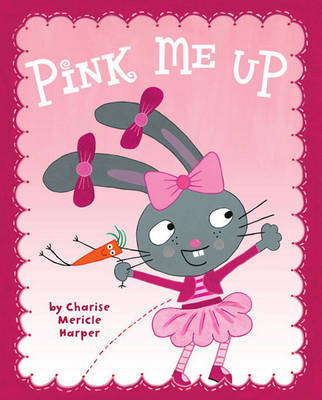 Pink Me Up by Charise Mericle Harper image
